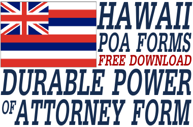 Hawaii Durable Power of Attorney Form