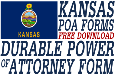 Kansas Durable Power of Attorney Form - Durable Power of Attorney Form
