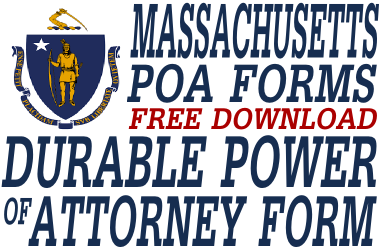 Massachusetts Durable Power of Attorney Form