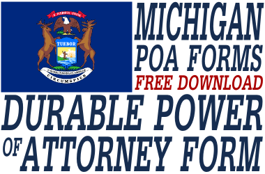Michigan Durable Power of Attorney Form
