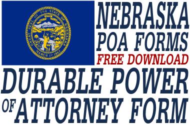 Nebraska Durable Power of Attorney Form - Durable Power of ...