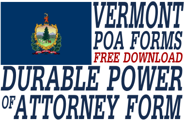 Vermont Durable Power of Attorney Form