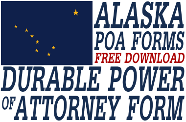 Alaska Durable Power of Attorney Form