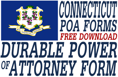 Connecticut Durable Power of Attorney Form