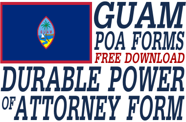Guam Durable Power of Attorney Form