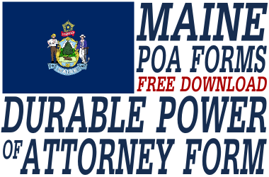 Maine Durable Power of Attorney Form
