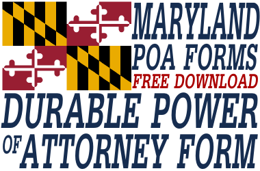 Maryland Durable Power of Attorney Form