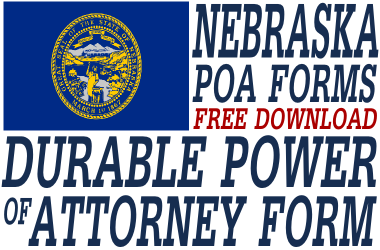 Nebraska Durable Power of Attorney Form