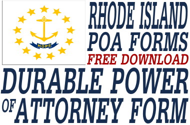 Rhode Island Durable Power of Attorney Form