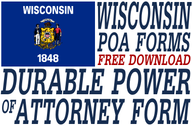 Wisconsin Durable Power of Attorney Form